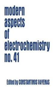 Modern Aspects of Electrochemistry 41