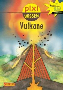 Pixi Wissen 6: VE 5 Vulkane