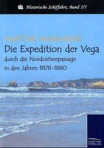 Die Expedition der Vega durch die Nordostseepassage in den Jahre