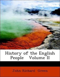 History of the English People Volume II