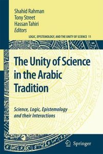 The Unity of Science in the Arabic Tradition