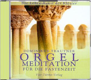 Orgelmeditation für die Fastenzeit. CD