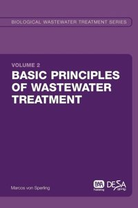 Basic Principles of Wastewater Treatment: Biological Wastewater