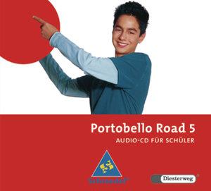 Portobello Road 5. CD für Schüler