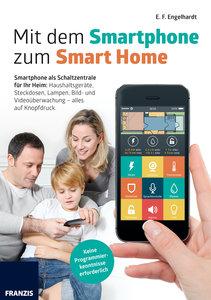 Haus und Heim mit dem Smarthone steuern
