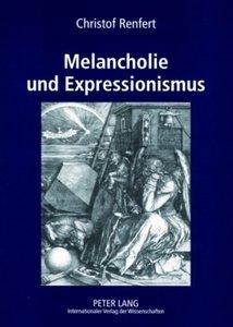Melancholie und Expressionismus