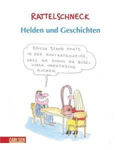 Rattelschneck: Helden und Geschichten
