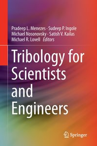 Tribology for Scientists and Engineers
