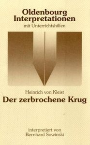 Der zerbrochene Krug. Interpretationen