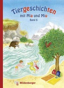 Tiergeschichten mit Mia und Mio 5