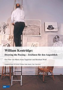 William Kentridge - Drawing the Passing - Zeichnen für den Augen