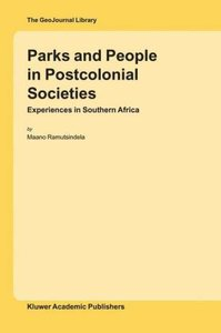 Parks and People in Postcolonial Societies