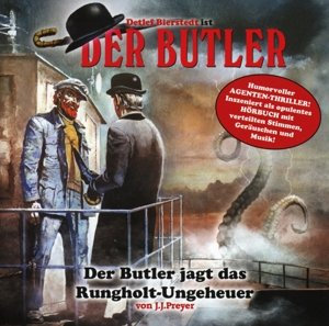 Der Butler 02. Der Butler jagt das Rungholt Ungeheuer