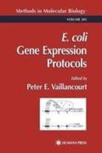 E. coli Gene Expression Protocols