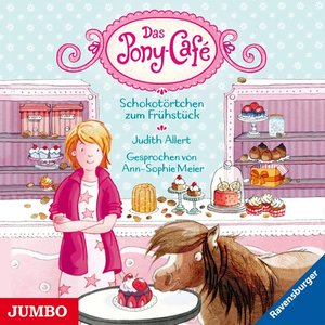 Pony-Cafe (1).Schokotörtchen Zum Frühstück