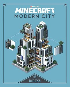 Minecraft Exploded Builds: Modern Metropolis