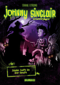 Johnny Sinclair 02 - Dicke Luft in der Gruft