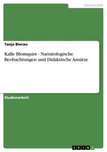 Kalle Blomquist - Narratologische Beobachtungen und Didaktische