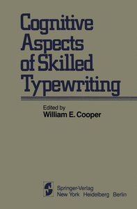 Cognitive Aspects of Skilled Typewriting