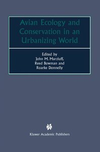 Avian Ecology and Conservation in an Urbanizing World