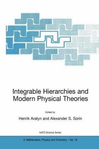 Integrable Hierarchies and Modern Physical Theories