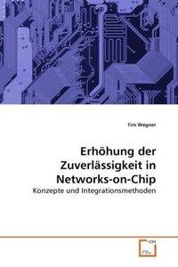 Erhöhung der Zuverlässigkeit in Networks-on-Chip