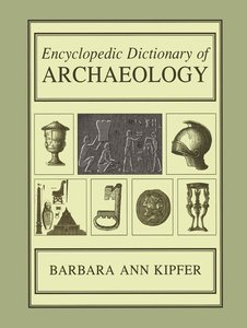 Encyclopedic Dictionary of Archaeology