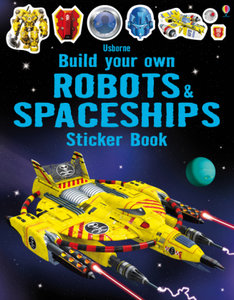 Build Your Own Robots and Spaceships Sticker Book