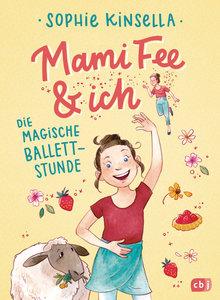 Mami Fee& ich - Die magische Ballettstunde