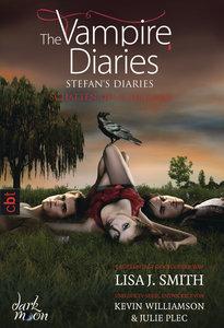 The Vampire Diaries 05 - Stefan's Diaries - Schatten des Schicks