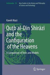 Qu¿b al-Din Shirazi and the Configuration of the Heavens