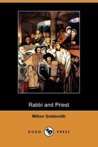 Rabbi and Priest (Dodo Press)