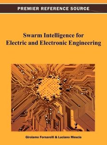Swarm Intelligence for Electric and Electronic Engineering