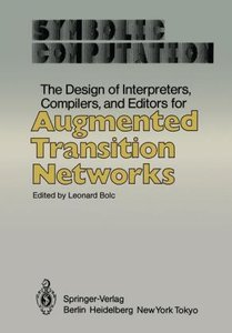 The Design of Interpreters, Compilers, and Editors for Augmented