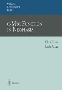 c-Myc Function in Neoplasia