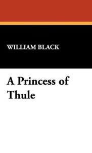 A Princess of Thule