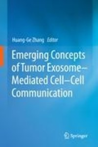 Emerging Concepts of Tumor Exosome-Mediated Cell-Cell Communicat