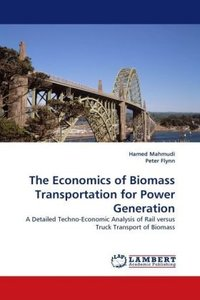 The Economics of Biomass Transportation for Power Generation