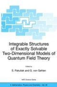 Integrable Structures of Exactly Solvable Two-Dimensional Models