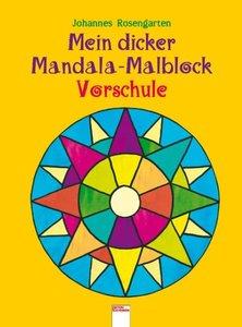 Mein dicker Mandala-Malblock Vorschule