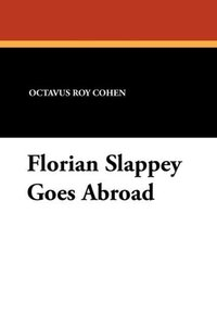 Florian Slappey Goes Abroad