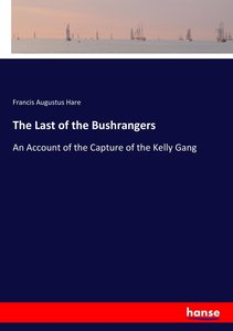 The Last of the Bushrangers