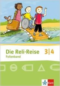 Die Reli-Reise. Folienband 3./4. Schuljahr