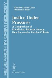 Justice Under Pressure