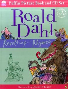 Revolting Rhymes. Book + CD