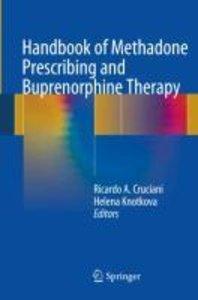 Handbook of Methadone Prescribing and Buprenorphine Therapy