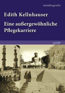 Edith Kellnhauser - Eine außergewöhnliche Pflegekarriere