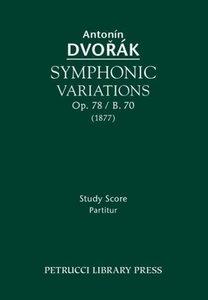 Symphonic Variations, Op. 78 / B. 70: Study Score
