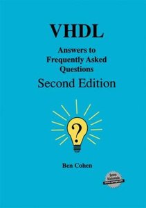 VHDL Answers to Frequently Asked Questions