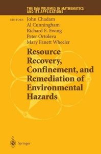 Resource Recovery, Confinement, and Remediation of Environmental